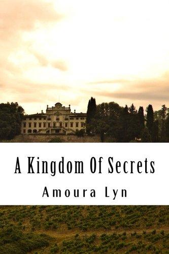 A Kingdom Of Secrets (Volume 1) PDF