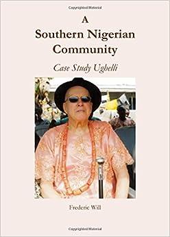 Book A Southern Nigerian Community: Case Study Ughelli