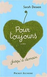 """Afficher """"Pour toujours... jusqu'à demain"""""""