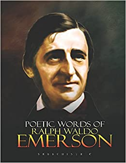 the philosophies in life of ralph waldo emerson Ralph waldo emerson conversation is an art in which a man has all mankind for his competitors all life is an experiment the more experiments you make the better ralph waldo emerson - more quotations on.