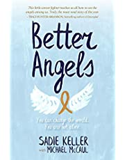 Better Angels: You Can Change the World. You Are Not Alone.
