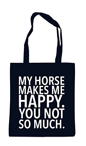 My Horse Makes me Happy - You Not Bag Black Certified Freak