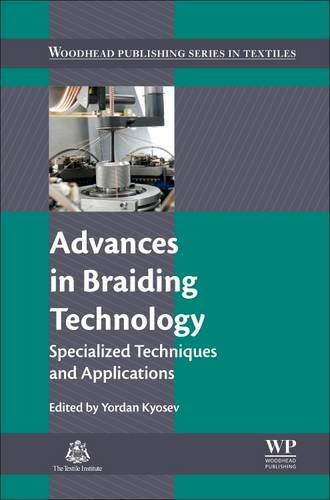 Advances in Braiding Technology: Specialized Techniques and Applications (Woodhead Publishing Series in - Braided Cami