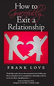 How to Gracefully Exit a Relationship
