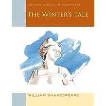 Oxford Schools Shakespeare: The Winter's Tale