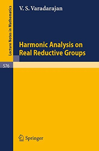 Harmonic Analysis on Real Reductive Groups (Lecture Notes in Mathematics)