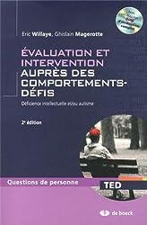 Évaluation et Intervention Aupres des Comportements Défis Deficience Intellectuelle et Autisme