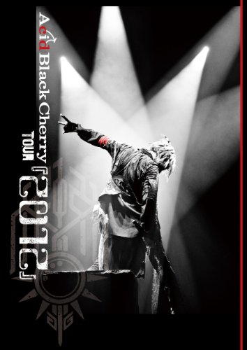 アシッドブラックチェリー / Acid Black Cherry TOUR 2012
