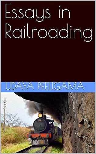 Essays in Railroading