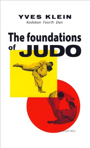 The Foundations of Judo por Yves Klein,Ian Whittlesea