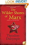 The Wilder Shores of Marx