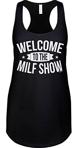 Blittzen Womens Tank Welcome To The Milf Show, L, -