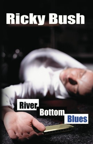 River Bottom Blues (Crime Fighting Bluesmen)