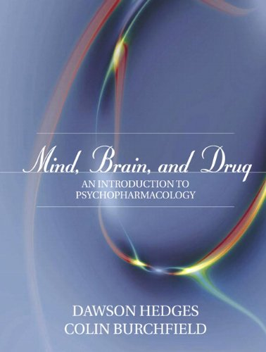 Mind, Brain, and Drug: An Introduction to Psychopharmacology