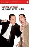 La Guerra Civile Fredda (Italian Edition) (I canguri)