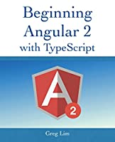Beginning Angular 2 with Typescript Front Cover