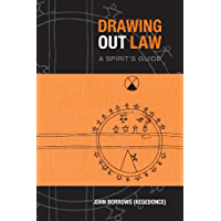 Drawing Out Law: A Spirit's Guide