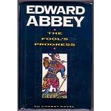 The Fool's Progress, Edward Abbey, 0805009213