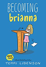 Becoming Brianna (Emmie & Frie