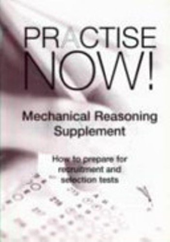 Practise Now: Mechanical Reasoning Supplement