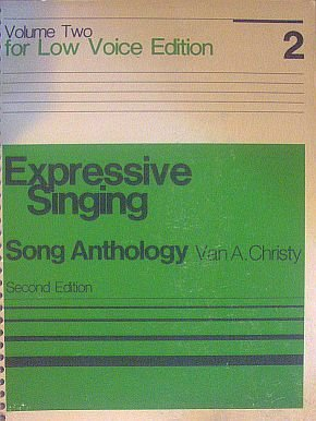 Expressive Singing Song Anthology - Volume Two - Low Voice Edition