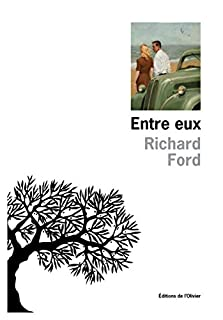 Entre eux : je me souviens de mes parents, Ford, Richard
