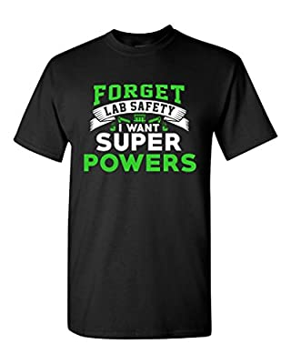New Forget Lab Safety I Want Super Powers Funny Humor DT Adult T-Shirt Tee