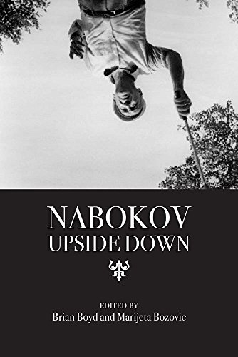 Nabokov Upside Down (Brian Boyd On The Origin Of Stories)