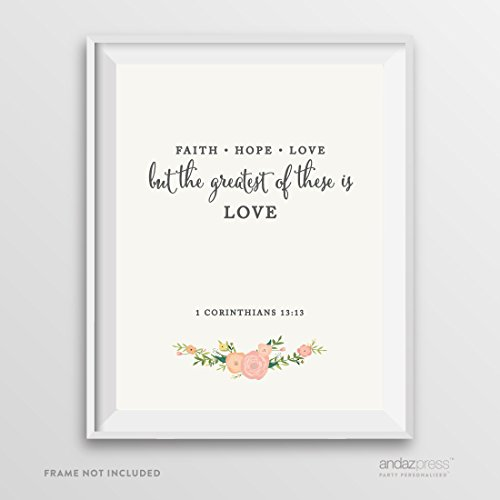 Andaz Press Biblical Wedding Signs, Floral Roses Print, 8.5-inch x 11-inch, Faith Hope Love, But the Greatest of These is Love, 1 Corinthians 13:13, Bible Quotes, 1-Pack