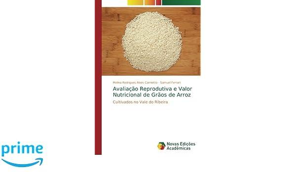 Avaliação Reprodutiva e Valor Nutricional de Grãos de Arroz ...