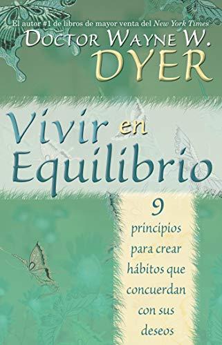 Vivir en Equilibrio (Spanish Edition) by [Dyer, Wayne W.]