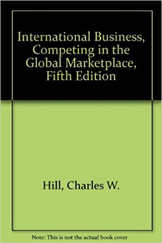 International business competing in the global marketplace 5th international business competing in the global marketplace 5th edition charles w hill amazon books fandeluxe Images