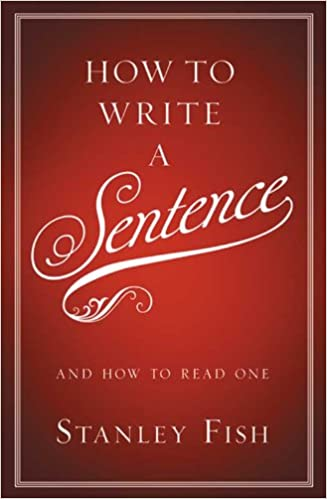 Amazon how to write a sentence and how to read one ebook how to write a sentence and how to read one reprint edition kindle edition fandeluxe Image collections