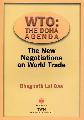 WTO: The Doha Agenda: The New Negotiations on World Trade