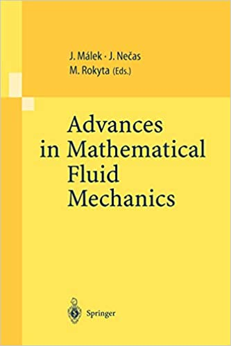 Buy Advances in Mathematical Fluid Mechanics: Lecture Notes of the