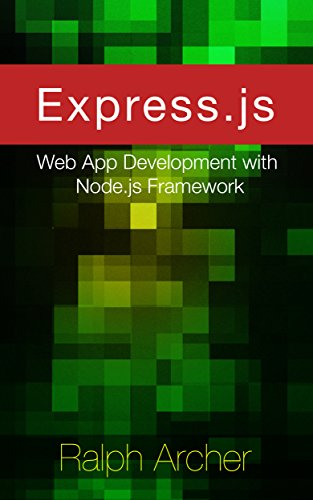 Amazon expressjs web app development with nodejs framework expressjs web app development with nodejs framework by archer malvernweather Choice Image