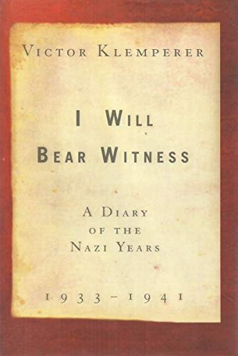 I Will Bear Witness : a Diary Of the Nazi Years - 2 Volume Set