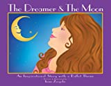 The Dreamer and the Moon, Irene Zevgolis, 0615175902