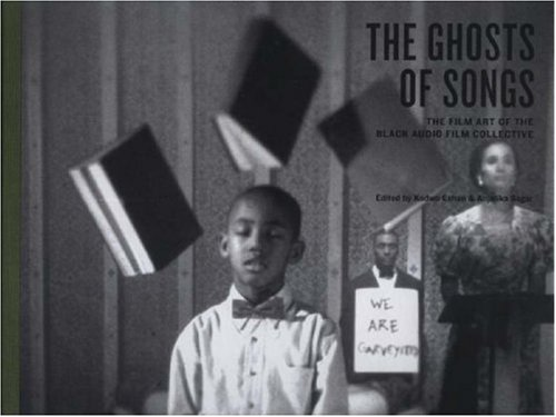 The Ghosts of Songs: The Art of the Black Audio Film Collective (Facts)