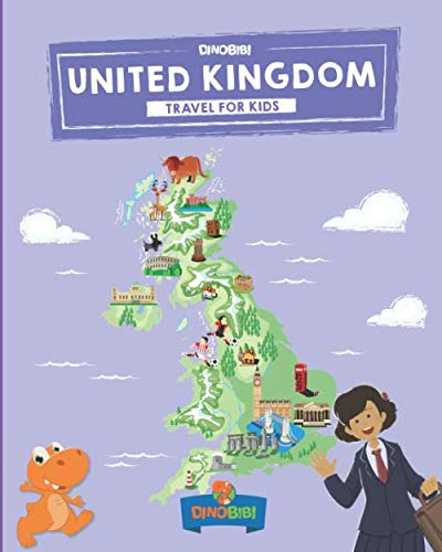 United Kingdom: Travel for kids: The fun way to discover UK - Kids' Travel Guide (Travel Guide For...