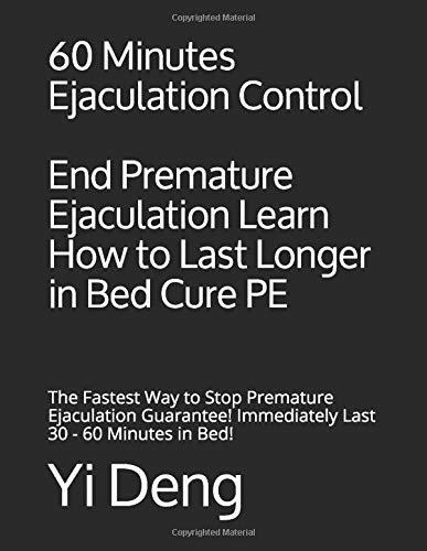60 Minutes Ejaculation Control End Premature