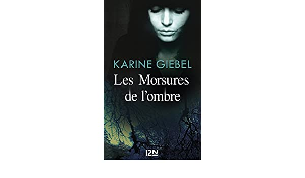 Amazon Com Les Morsures De L Ombre Hors Collection