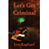 Let's Get Criminal (Nick Hoffman Mysteries Book 1)