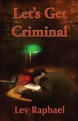 Let's Get Criminal (Nick Hoffman Mysteries Book 1)