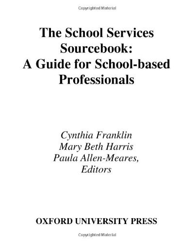Book Services Source (The School Services Sourcebook: A Guide for School-Based Professionals)