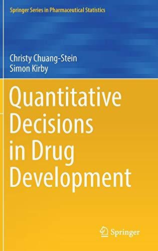 Quantitative Decisions in Drug Development (Springer Series in Pharmaceutical Statistics)