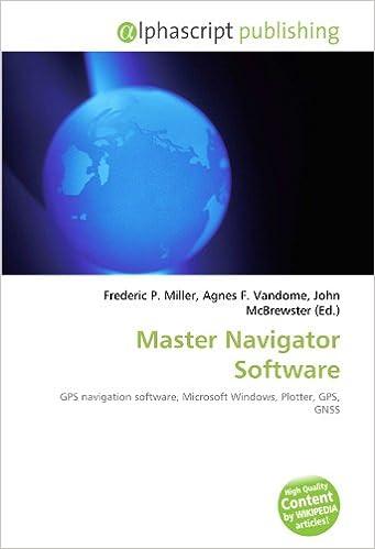 Master Navigator Software: Amazon.es: Miller, Frederic P., Vandome, Agnes F., McBrewster, John: Libros en idiomas extranjeros