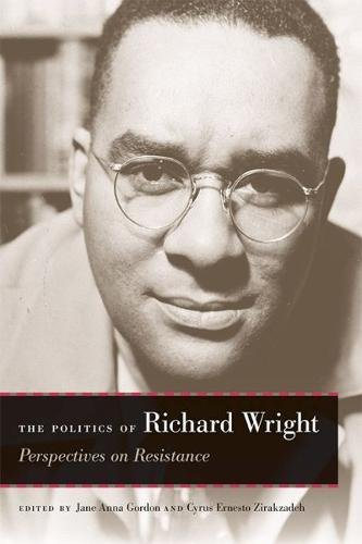 Book cover from The Politics of Richard Wright: Perspectives on Resistance by Tommy Robinson