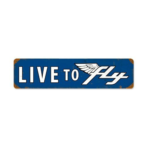Live To Fly Vintage Steel Sign by Vintage Sign Co.