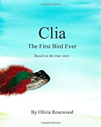 Clia, The First Bird Ever